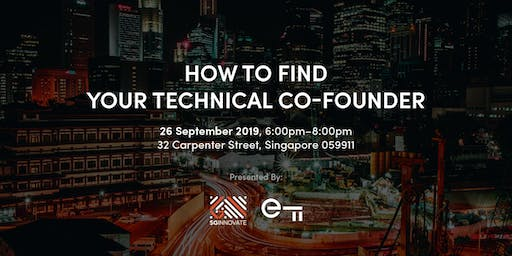 How to Find Your Technical Co-Founder