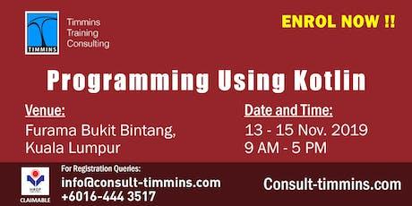 Programming Using Kotlin in Kuala Lumpur tickets