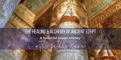 The Healing & Alchemy of Ancient Egypt - Sound Journey