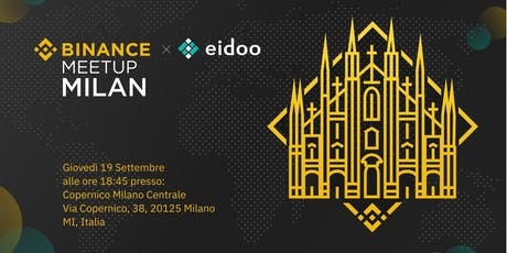 Binance Meetup x Eidoo biglietti