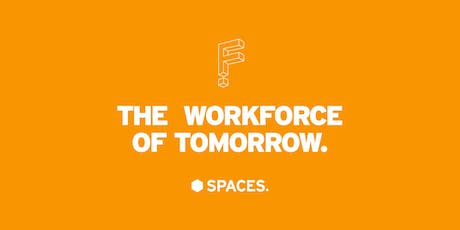 The workforce of tomorrow tickets