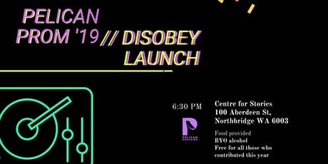 Pelican Prom // DISOBEY Launch 2019 tickets
