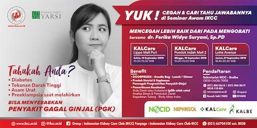 Seminar Awam IKCC - Pencegahan Penyakit Gagal Ginjal - KALCare & RS Yarsi