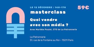 Masterclass+%21+Quoi+vendre+avec+mon+m%C3%A9dia+%3F+