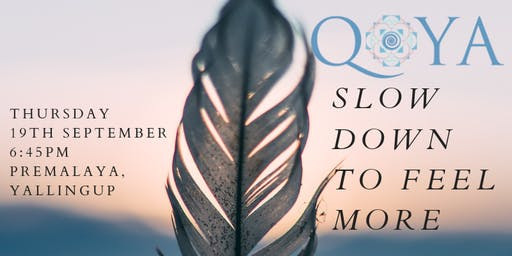 QOYA Dance/Yoga/Sensual Movement-Slow Down to Feel More