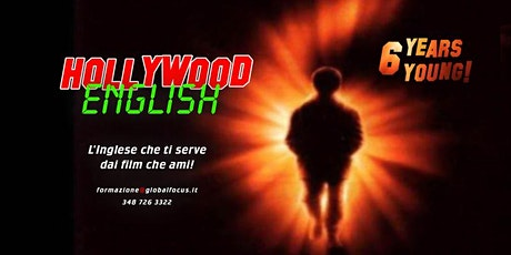 Hollywood*English: L'inglese che ti serve, dai film che ami! tickets