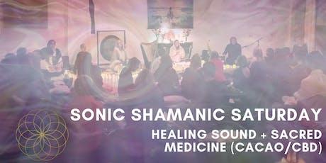 Sonic Shamanic Saturday: Healing Sound + Sacred Medicine (Cacao/CBD) tickets
