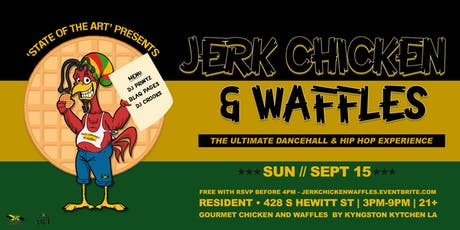 SOTA presents: Jerk Chicken and Waffles tickets