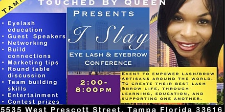 I Slay EyeLash & EyeBrow Conference tickets