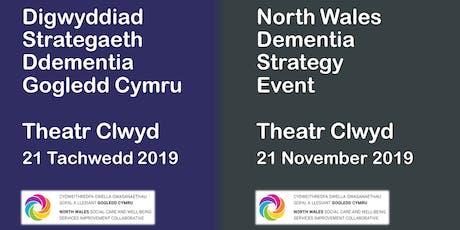 Strategaeth Ddementia Gogledd Cymru / North Wales Dementia Strategy tickets