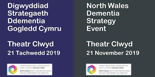 Strategaeth Ddementia Gogledd Cymru / North Wales Dementia Strategy