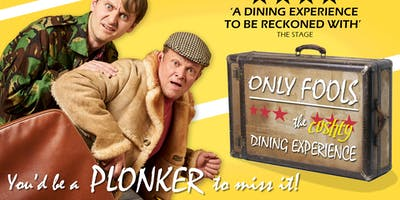 Only Fools - The Cushty Dining Experience