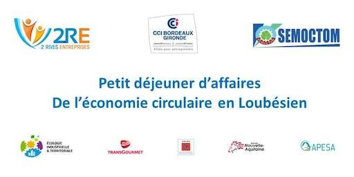 Petit déjeuner d'affaires De l'économie circulaire en Loubésien