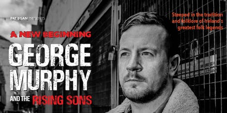 George Murphy & The Risings Sons tickets