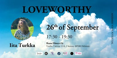 Maximise Your Potential: Iita Turkka - LOVEWORTHY 26.09