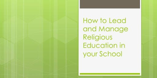 How to Lead and Manage Religious Education in Schools