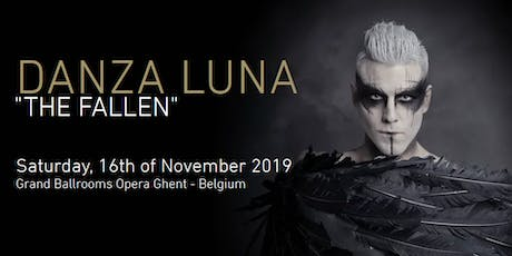 "DANZA LUNA 2019 - ""The Fallen"" billets"
