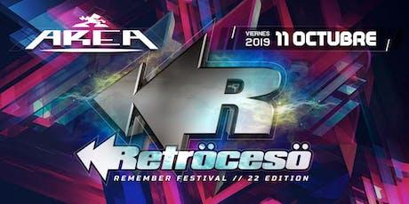 AREA - Retröcesö Remember Festival entradas