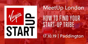 Virgin StartUp MeetUp: How to find your startup tribe