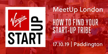 Virgin StartUp MeetUp: How to find your startup tribe tickets