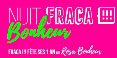 Nuit FRACA Bonheur 1 an du Label FRACA!!! tickets