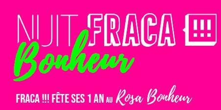 Nuit FRACA Bonheur 1 an du Label FRACA!!!