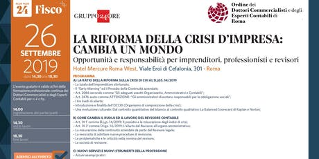 LA RIFORMA DELLA CRISI D'IMPRESA CAMBIA UN MONDO, Roma, 26 settembre tickets