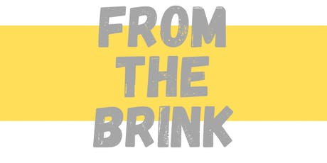 From the Brink LAUNCH tickets