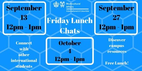 International @ Columbia: Friday Lunch Chats! tickets