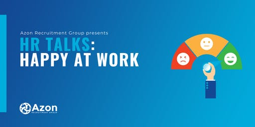 HR Talks: Happy at Work