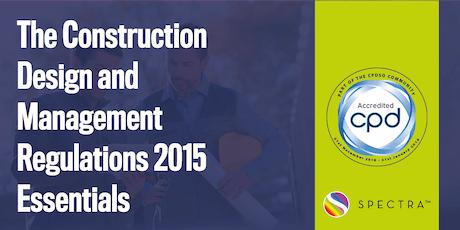 The Construction Design and Management Regulations 2015 Essentials tickets