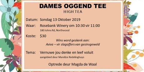 Dames Oggend Tee/Ladies Morning Tea tickets