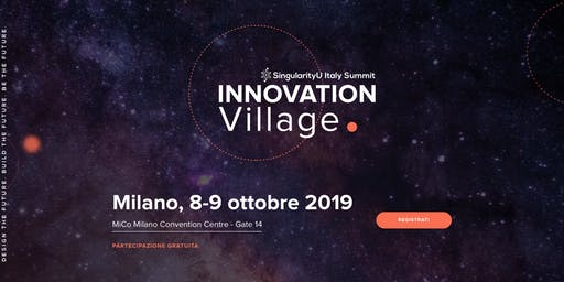 Innovation Village (SingularityU Italy Summit)