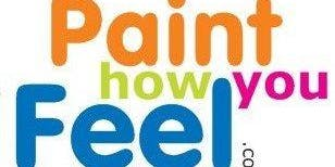 Paint How You Feel - Individuals, couples or private groups