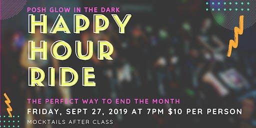 Posh Glow in the Dark Happy Hour Ride