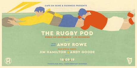 A Rugby World Cup preview with The Rugby Pod tickets