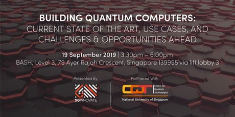 Building Quantum Computers: Current State of the Art, Use Cases, and Challenges & Opportunities Ahead tickets