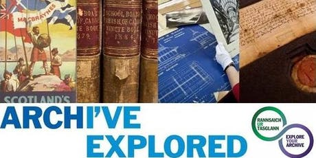 Explore Your Archive Scotland Launch tickets