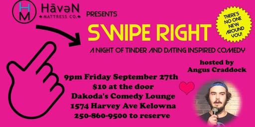 Haven Mattress Co presents Swipe Right a night of dating inspired comedy