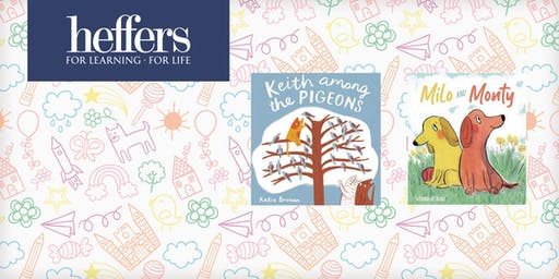 Children's Launch: 'Keith Among the Pigeons' & 'Milo and Monty'