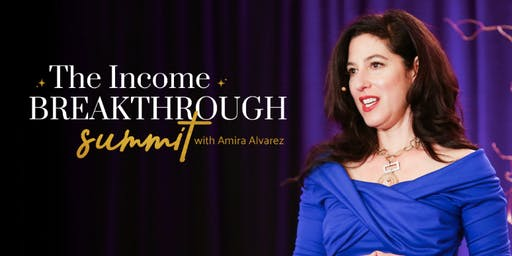 The Unstoppable Woman Income Breakthrough Summit