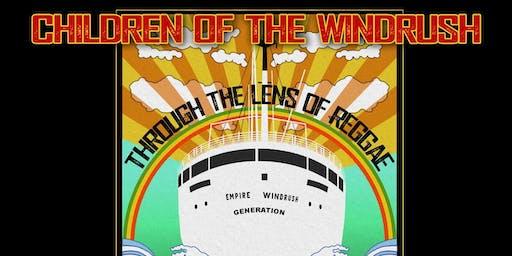 Children of the Windrush - Through the Lens of Reggae