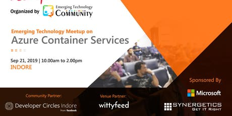 Emerging Technology Meetup on Azure Container Services tickets