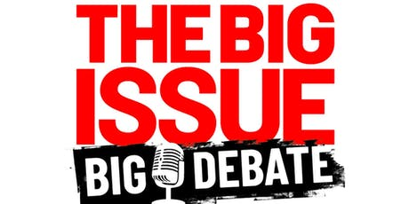 The Big Issue Big Debate: Will Journalists Ever Be Trusted Again? tickets