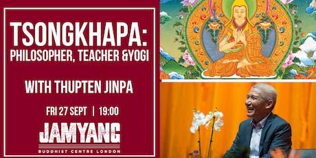 "Thupten Jinpa - ""Tsongkhapa: Philosopher, Teacher and Yogi"" tickets"