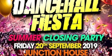 Dancehall Fiesta - Summer Closing Party tickets