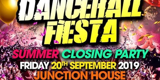Dancehall Fiesta - Summer Closing Party