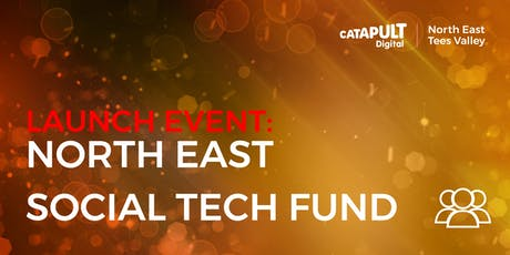 LAUNCH EVENT: North East Social Tech Fund tickets