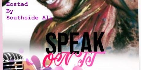 Speak On It tickets