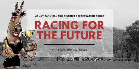 Mount Cannibal and District Preservation Group: Racing for the Future tickets